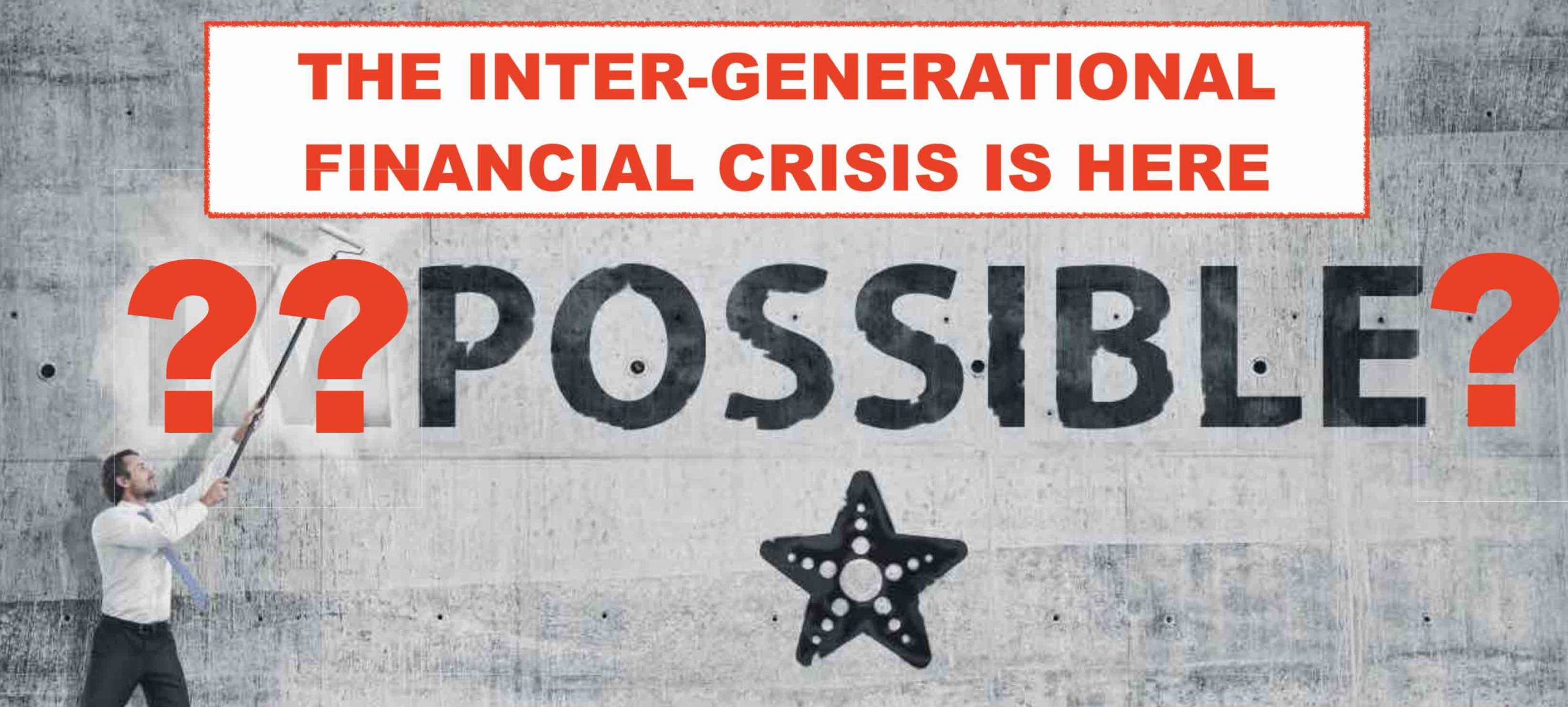 Inter-Generational Crisis is here